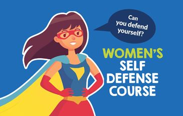 Woman super hero with the caption &#34Can you defend yourself?&#34 Women&#39s Self-Defense Course